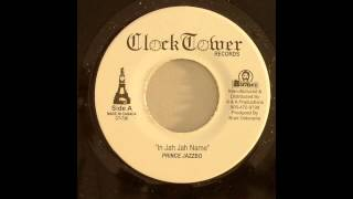 Prince Jazzbo - In Jah Jah Name (Extended)
