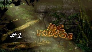 "B.C. Kings Walkthrough Part 1 - ""The Dead Forest"""