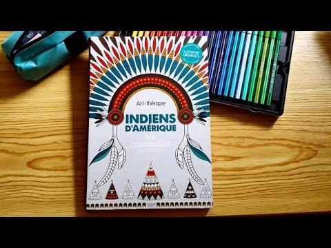 Coloriage Anti Stress Indien.Presentation Du Livre Art Therapie Indiens D Amerique 100 Coloriages Anti Stress Hachette