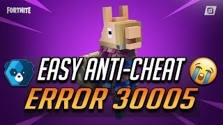 FIX Easy Anti-Cheat Error Code: 30005 in Fortnite Battle Royale - [Saison 10]