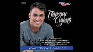 Tayrone Cigano - CD Promocional 2015