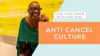 Anti Cancel Culture Episode 4: Black Community Love