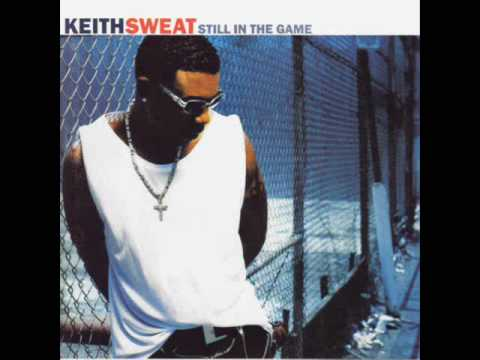 keith sweat Let Me Have My Way