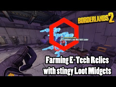 Borderlands 2: Killing more Loot Midgets in search of a perfect relic!