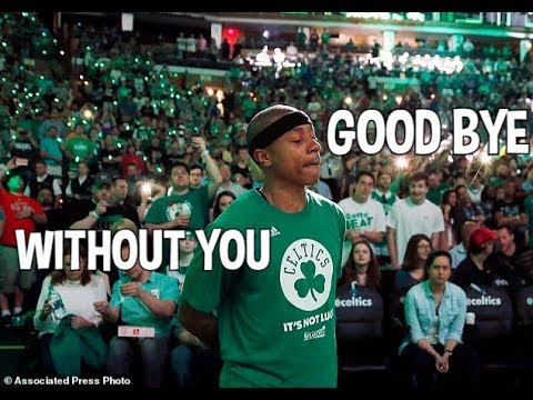 Isaiah Thomas - Without You [HD] -Emotional-