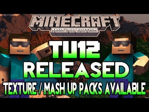 minecraft-xbox-tu12-is-released-|-texture-packs-&-mash-up-packs-available?-|-tutorial-world