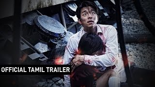 Train to Busan - Official Tamil Trailer