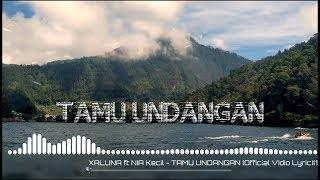 #xaluna #niakecil #tamuundangan #music    Xaluna Ft Nia Kecil - Tamu Undangan  C