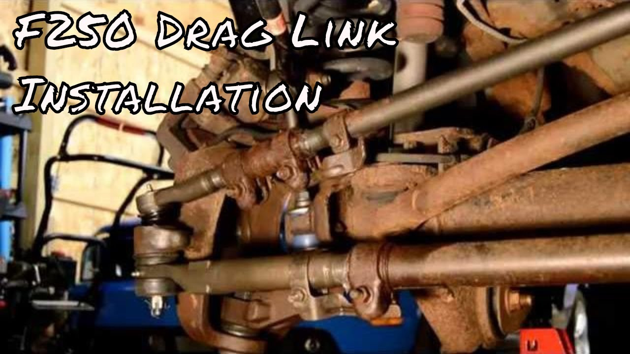 f250 drag link installation youtube 2002 f350 suspension diagram [ 1280 x 720 Pixel ]