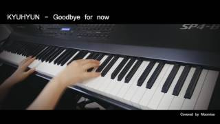 Gambar cover 'KYUHYUN (규현) - 다시 만나는 날 (Goodbye for now)' Piano Cover