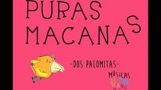 Puras Macanas - Dos Palomitas