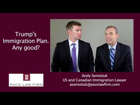 Donald Trump's Immigration Plan - Good or Bad?