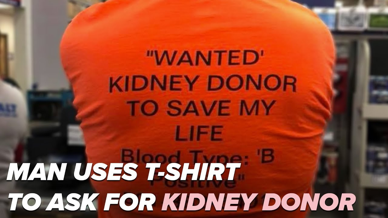 Man uses t-shirt to ask for potential kidney donor