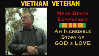 Life After Death Experience (NDE) with Steve Gardipee, Vietnam War Story