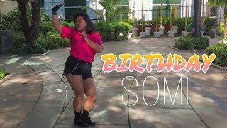 SOMI (전소미) - 'BIRTHDAY'  DANCE COVER PH    SLYPINAYSLAY   