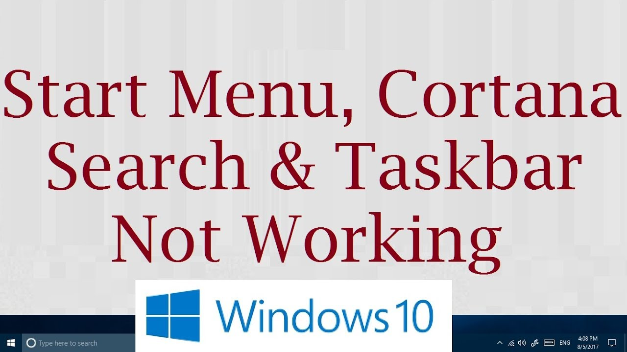 Windows 10 Start Button, Cortana, Search, and Taskbar not working (3  Possible Solutions)