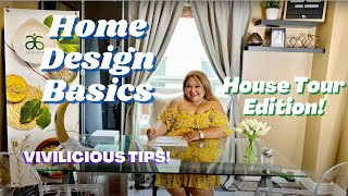 Download Vivilicious Tips: Home Design Basics! (And most requested House Tour!)