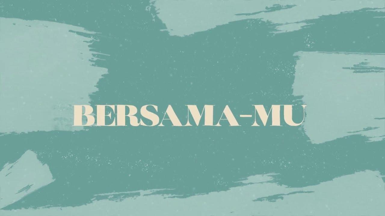 Bersama-Mu (Official Lyric Video) - JPCC Worship
