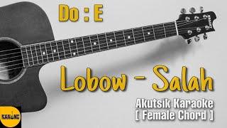 Download Mp3 Lobow - Salah Karaoke Akustik   Female Chord