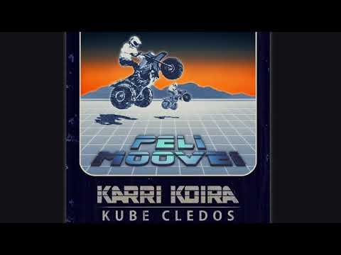 Karri Koira - Pelimoovei ft. Kube & Cledos (AUDIO)