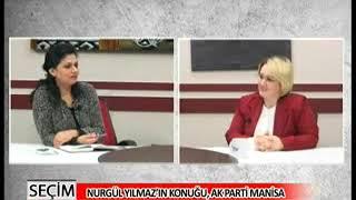 Nurgül Yılmaz İle Seçim 2015   AK Parti Manisa Milletvekili Aday Adayı Şükriye Burak 27 02 2015