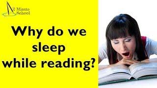 Why do we sleep while reading? Explained