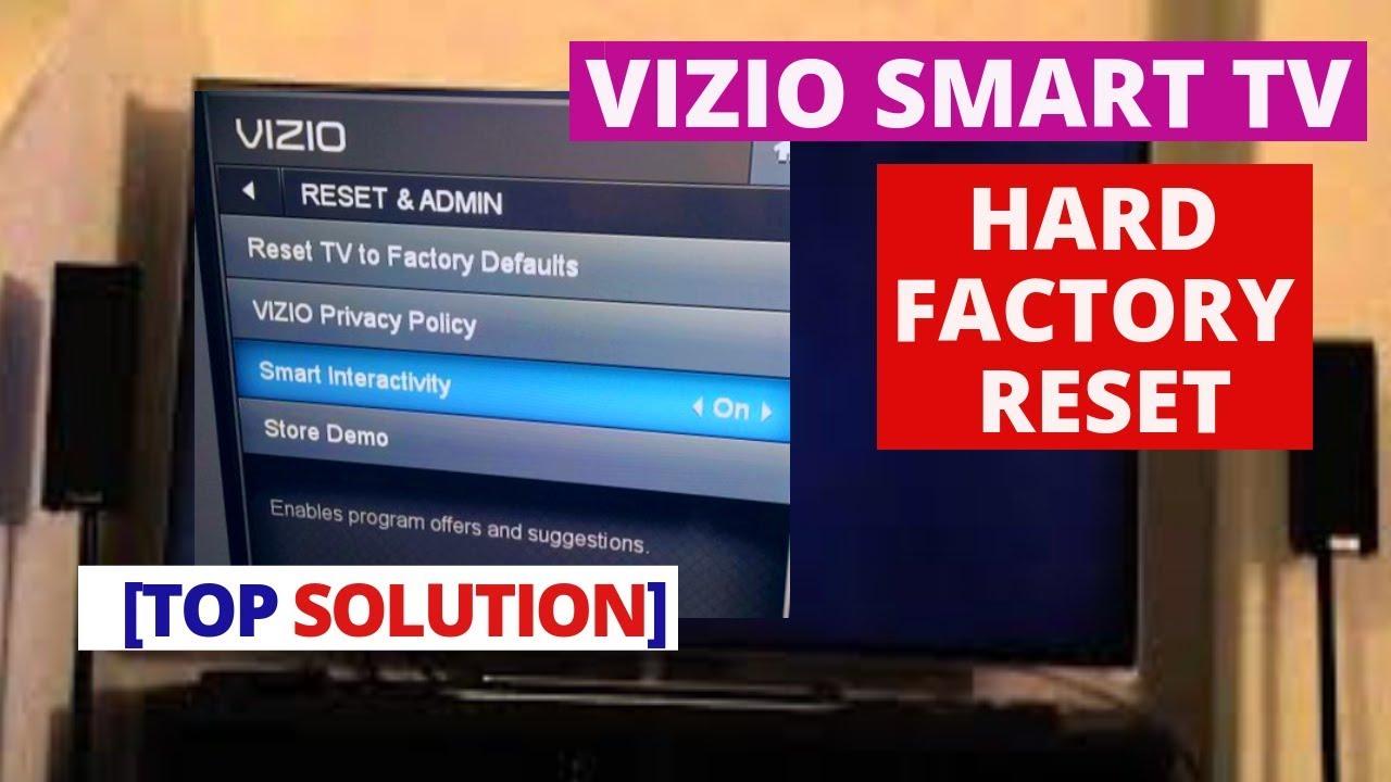 How to do Hard Factory Reset a VIZIO Smart TV | Reset VIZIO Smart TV to  Factory Setting