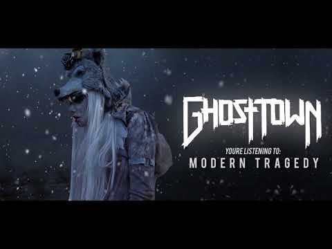 Ghost Town - Modern Tragedy [NEW SONG]
