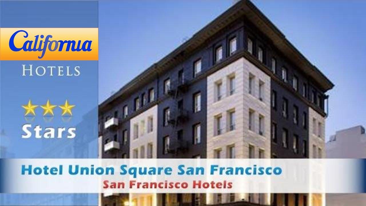 hotel union square san francisco san francisco hotels. Black Bedroom Furniture Sets. Home Design Ideas