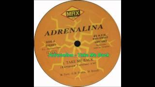 Adrenalina - Take Me Back (European Version)