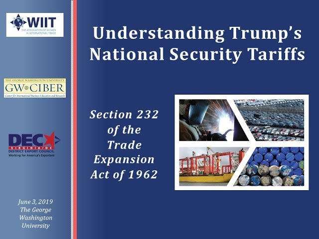 Understanding Trump's National Security Tariffs: Section 232 of the Trade Expansion Act of 1962