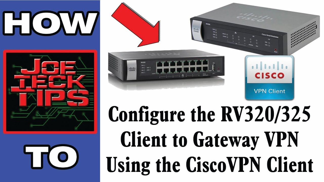 Client to Gateway using EasyVPN & Cisco VPN Client | JoeteckTips