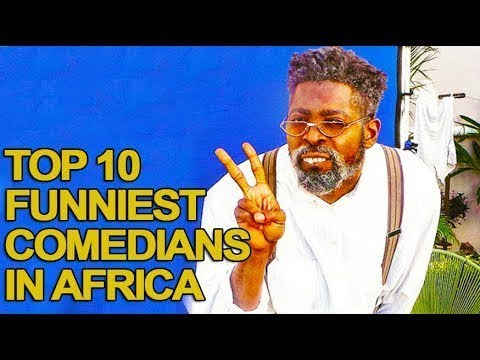 10 Funniest Comedians in Africa 2017 List