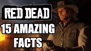 15 Amazing Red Dead Facts You Probably Didn't Know