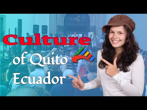Culture of Quito, Ecuador