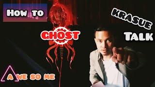 HOW TO GHOST EP 1 | KRASUE TALK | กระสือ ทอล์ค !