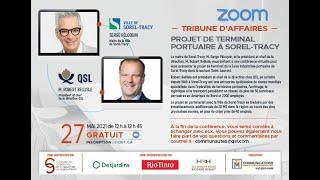 ZOOM - TRIBUNE D'AFFAIRES: Projet de Terminal Portuaire à Sorel-Tracy