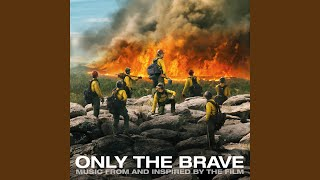 "Hold The Light (From ""Only The Brave"")"