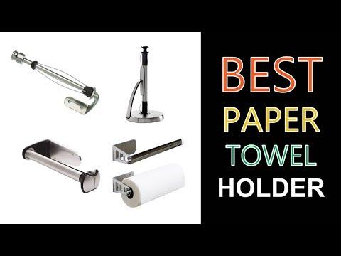 Best Paper Towel Holder