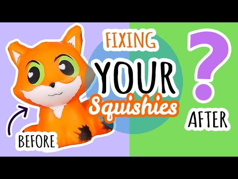 Squishy Makeovers: Fixing Your Squishies #21