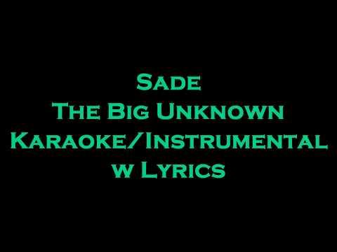 Sade - The Big Unknown KaraokeInstrumental w