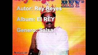 Rey Reyes - Son malas