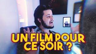 TU VEUX UN FILM POUR CE SOIR ?