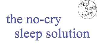 The No-Cry Sleep Solution - Elizabeth Pantley (Summary)