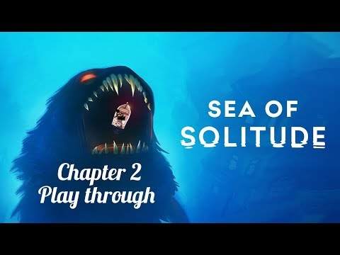 Sea of Solitude chapter 2 |