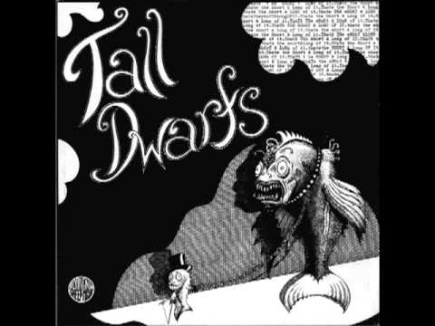 Tall Dwarfs - Gone To The Worms