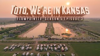 FlowPoint TV S5 E3:  Toto, We're in Kansas! - US Water Ski Nationals and America's Cup