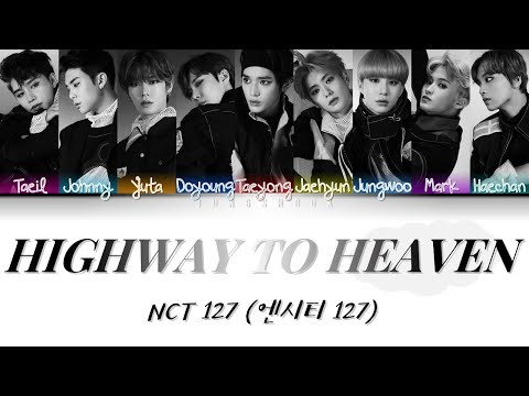 nct-127-(엔시티-127)--highway-to-heaven-[han|rom|eng|가사-color-coded-lyrics]