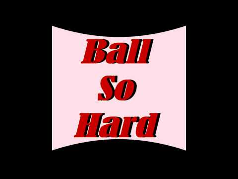 Ball So Hard ~ Pump Up Song ~ Sports Music Version by T. Powell