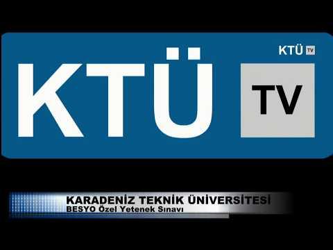 KTÜ TV Canlı Yayını - BESYO Özel Yetenek Sınavı 2017-07-12